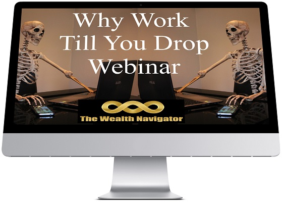 Why Work Till You Drop Webinar