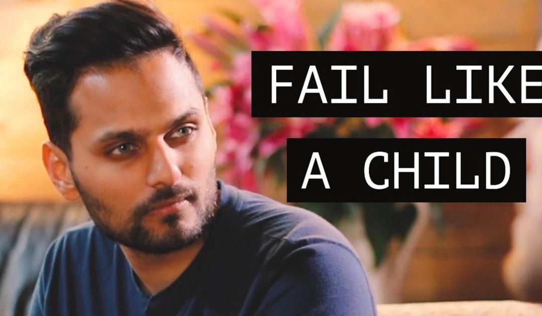 Video of the Week – Fail Like a Child