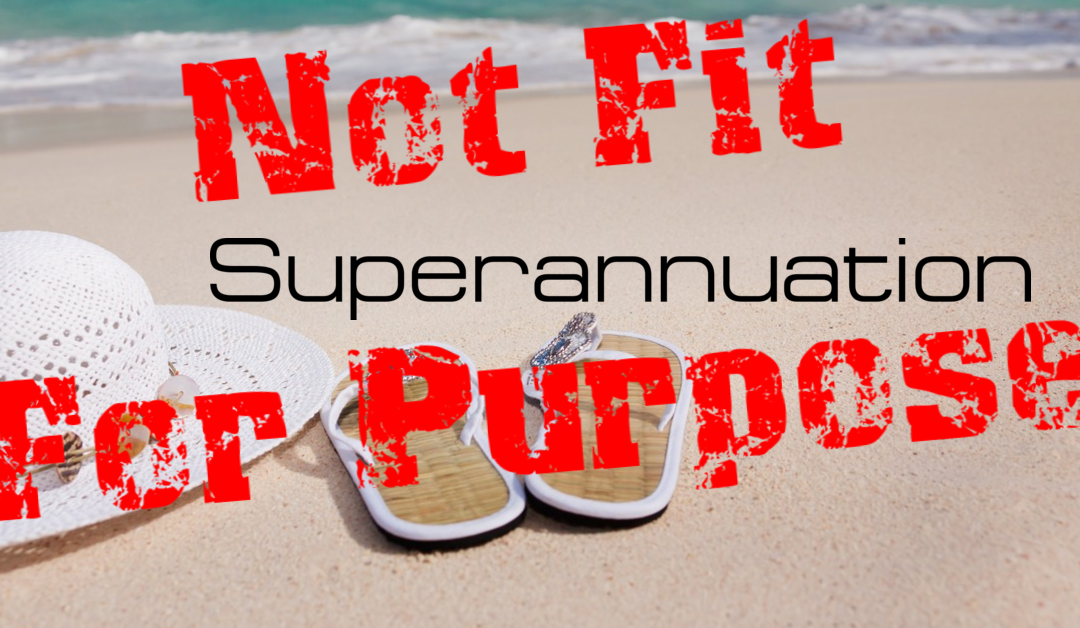 Industry Insider lifts the lid on Super – Not Fit for Purpose in Retirement